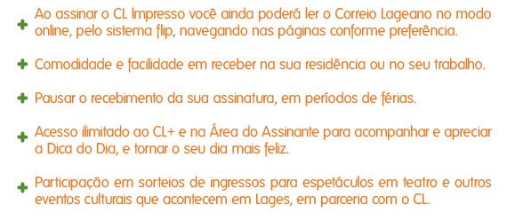 Vantagens para o assinante Correio Lageano